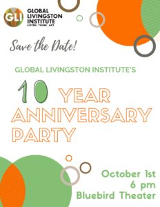 Global Livingston Institute 10th Anniversary – Save the Date